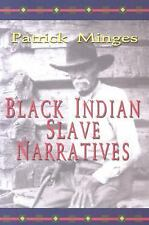 Real Voices, Real History: Black Indian Slave Narratives (2004, Paperback)