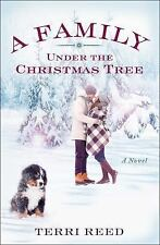 A Family under the Christmas Tree by Terri Reed (2016, Paperback)