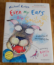 EVEN MY EARS ARE SMILING by Michael Rosen & Babette Cole (2011)