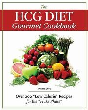 "The HCG Diet Gourmet Cookbook 200+ ""Low Calorie"" Recipes for HGG Phase NEW PB"