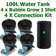 4 X BUBBLE GROW 1 SHOT + 100L WATER TANK + CONNECTOR KIT HYDROPONIC SYSTEM