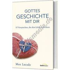 GOTTES GESCHICHTE MIT DIR - 10 Versprechen, die dein Leben verändern (M. Lucado)