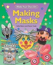 Making Masks (Make Your Own Art)