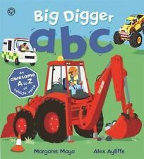 Awesome motori: BIG Digger ABC, Margaret Mayo