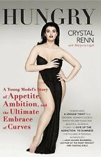 Hungry: A Young Model's Story of Appetite, Ambition Ultimate Embrace of Curves
