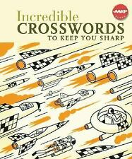 Aarp#174: Incredible Crosswords to Keep You Sharp by Inc. Staff Sterling...