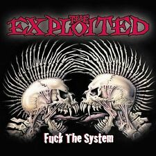The Exploited - Fuck the System [PA]  (CD, Mar-2003, Spitfire Records (USA))