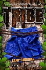 The Tribe, Book 2 Camp Cannibal (A Tribe Novel)