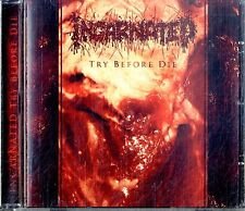 INCARNATED Try Before Die CD Ottime Condizioni