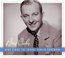Bing Crosby - Bing Sings the Irving Berlin Songbook [New CD]