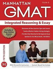 Integrated Reasoning and Essay GMAT Strategy Guide (Manhattan GMAT Instructiona