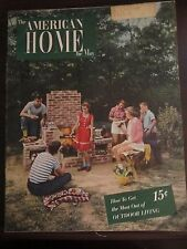 The American Home Magazine May 1947 How To Get Most Out of Outdoor Living (G)