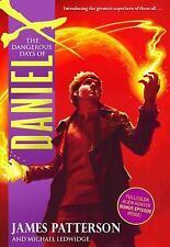 The Dangerous Days of Daniel X, Patterson, James, Good Book