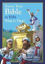 Know Your Bible for Kids: What Is That? : My First Bible Reference for Ages...