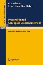 Preconditioned Conjugate Gradient Methods : Proceedings of a Conference Held...