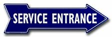 "Service Entrance 20"" x 6"" Embossed Metal Arrow Sign"