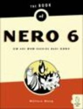 Good, Book of Nero 6: CD and DVD Burning Made Easy: CD and DVD Burning in a Snap