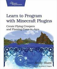 Learn to Program with Minecraft Plugins : Create Flying Creepers and Flaming...