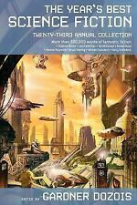 The Year's Best Science Fiction 23 annual collection, Gardner Dozois, 2006, PB