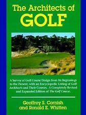 The Architects of Golf: A Survey of Golf Course Design from Its Beginnings to th