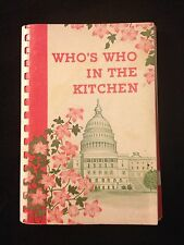 Who's Who in the Kitchen Cookbook from Political and Hollywood Celebrities 1965
