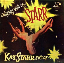 KAY STARR SWINGS: SWINGING WITH THE STARR+ALL STAR JAZZ BAND LIBERTY RECS 33LP