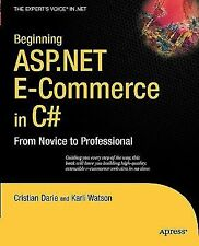ASP.NET e-Commerce in C# by Cristian Darie and Karli Watson (2009, Paperback,...