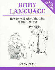 Body Language: How to Read Others' Thoughts by Their Gestures (Overcoming common