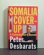 Somalia Affair Cover-Up, A Commissioner's Journal,  Airborne Regiment, Military