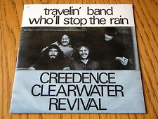 """CREEDENCE CLEARWATER REVIVAL - TRAVELIN' BAND   7"""" VINYL PS"""