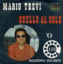 MARIO TREVI DUELLO AL SOLE 'O 113 M- EX