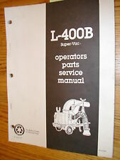 Super-Vac L400B LEAF LOADER OPERATION MAINTENANCE MANUAL PARTS BOOK VACUUM LEACH
