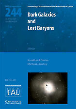 Dark Galaxies and Lost Baryons (IAU S244): Proceedings of the 244th Symposium of