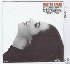 45 RPM SP MARISA PAVAN ON AVAIT LE TEMPS