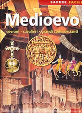 Medioevo. Sovrani - Cavalieri - Grandi commercianti - Aa.vv.,  2014,  Ngv
