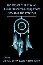 The Influence of Culture on Human Resource Management Processes and Pr-ExLibrary