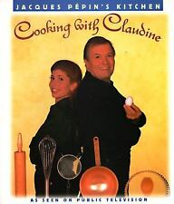 Cooking With Claudine (Jacques Pepin's Kitchen)-ExLibrary