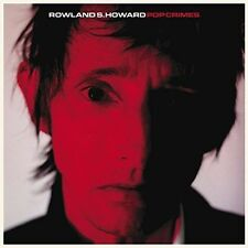 ROWLAND S. HOWARD Pop Crimes CD BRAND NEW