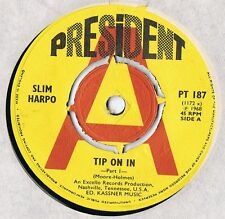 Slim Harpo Tip On In / Tip On In Part 2 UK 1968 President Promo PT 187