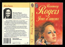 """Rosemary Rogers : Jeux d'amour- N° 1371 """" Editions J'ai Lu """""""