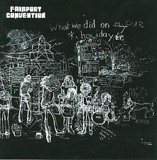 FAIRPORT CONVENTION WHAT WE DID ON OUR HOLIDAYS CD 2008 FOLK ROCK NICOL PEGG