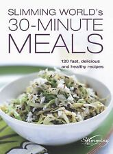 Slimming World's 30-Minute Meals: 120 Fast, Delicious and Healthy Recipes, Slimm