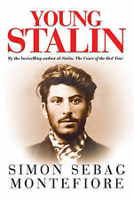 The Young Stalin: The Adventurous Early Life of the Dictator 1878-1917 by Simon…
