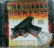 Mental Illness 5150- Money Clip -2006 RTS Ent - Norteno Rap - OOP