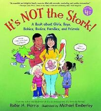 It's Not the Stork!: A Book About Girls, Boys, Babies, Bodies, Familie-ExLibrary