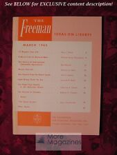 The FREEMAN March 1965 Clarence B. Carson Edmund A. Opitz Karl Brandt