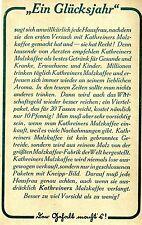 """Kathreiner Malzkaffee """"EIN GLÜCKSJAHR""""  Historische Reklame von 1913"""
