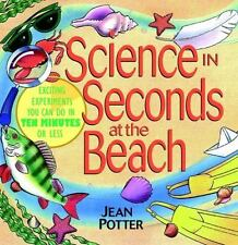 Science in Seconds at the Beach: Exciting Experiments You Can Do in Te-ExLibrary