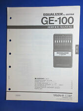 YAMAHA GE-100 EQUALIZER FOR GUITAR SERVICE MANUAL FACTORY ORIGINAL GOOD COND