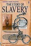 The Story of Slavery (Usborne Young Reading: Series Three)-ExLibrary